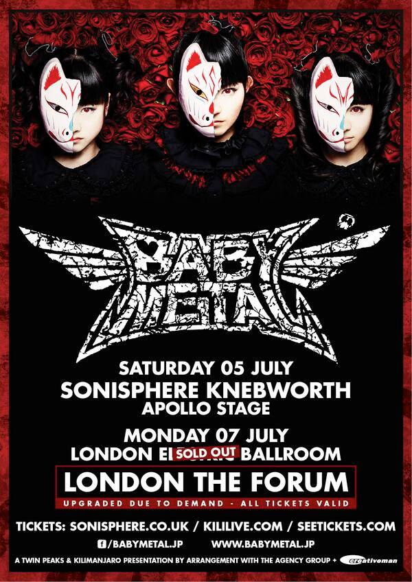 "Babymetal in London. Live! Am 7. Juli 2014 treten Babymetal im ""The Forum"" auf"