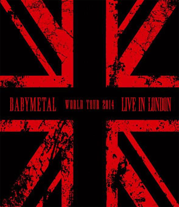 Live in London -BABYMETAL World Tour 2014