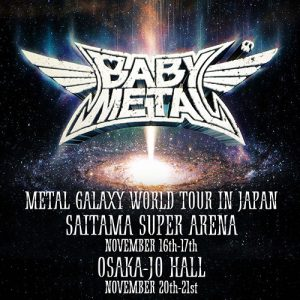 METAL GALAXY WORLD TOUR IN JAPAN @ Osaka Jo Hall