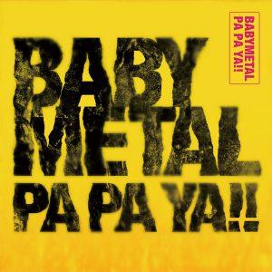 Babymetal Pa Pa Ya!